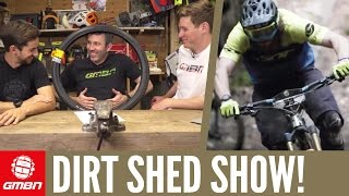 Do Punctures Ruin A Mountain Bike Ride? Dirt Shed Show Ep. 108