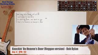 🎸 Knockin' On Heaven's Door (Reggae version) - Bob Dylan Guitar Backing Track with chords and lyrics
