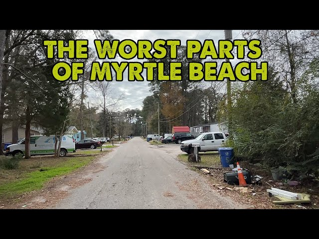 I drove through the worst parts of Myrtle Beach, South Carolina. This is it.
