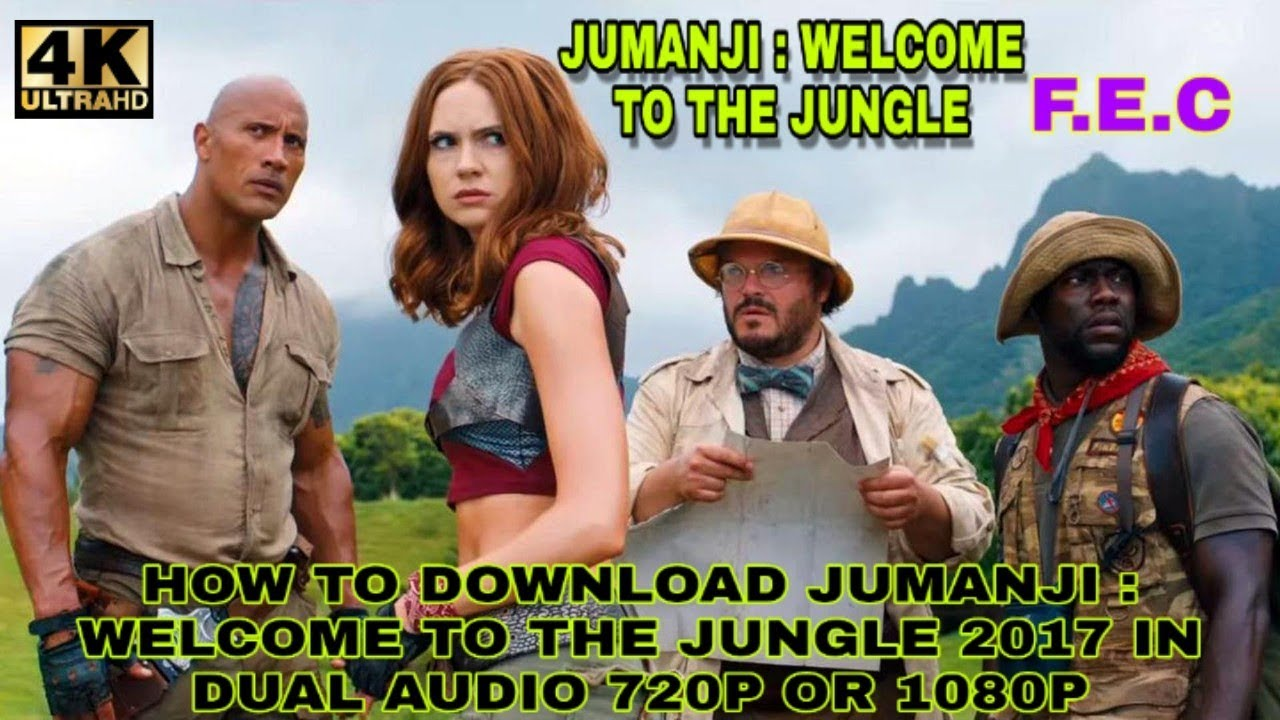 How To Download Jumanji Welcome The Jungle 2017 In Dual Audio Hindi English 720p Or 1080p Youtube