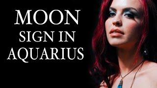 AQUARIUS MOON SIGNS