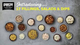 Country Range - NEW Fillings, Salads and Dips!