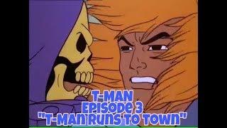 T-Man 3 Original CajuNerd Cajun He-Man Dub Parody Episode 3 quotT-Man runs to town for his wifequot