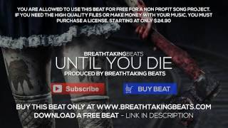 HARDEST BEAT EVER! - Until You Die *Horrorcore Beat*