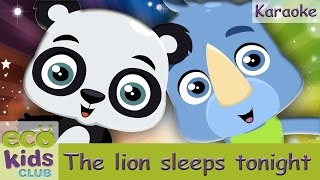 The lion sleeps tonight from EcoKids Club - Karaoke - Children Nursery Rhyme - Kids Songs