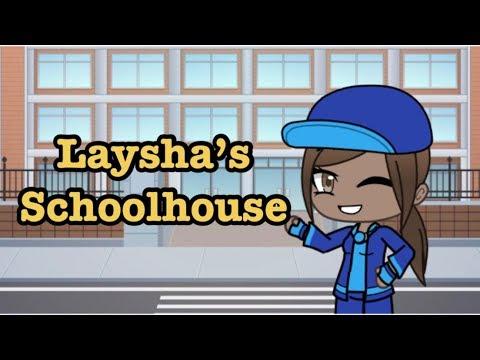 Laysha's Schoolhouse