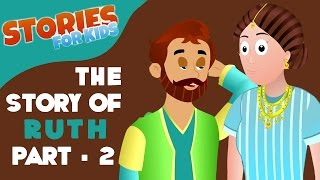 Stories and Songs for Kids | Story Of Ruth 2 | Kids Story and A Collection kids songs nursery rhyme
