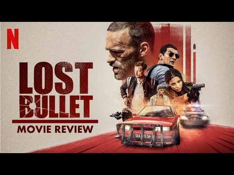 Lost Bullet 2020 Movie Review English Balle Perdue Netflix Original Action Movie Popcorn Time Youtube