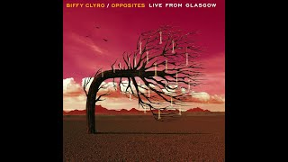 Biffy Clyro - The Thaw - Opposites (Live From Glasgow)