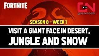 Fortnite Season 8 - Visit a Giant Face in the Desert, Jungle and Snow Locations Challenge - WEEK 1