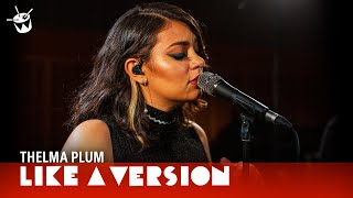 Thelma Plum - 'Better In Blak' (live for Like A Version)