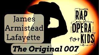 James Armistead Lafayette Song for Kids, Virginia Studies Song - Rap Opera for Kids