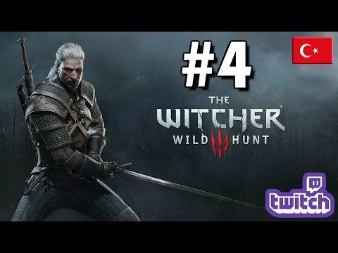 The Witcher 3: Wild Hunt Türkçe Gameplay #4
