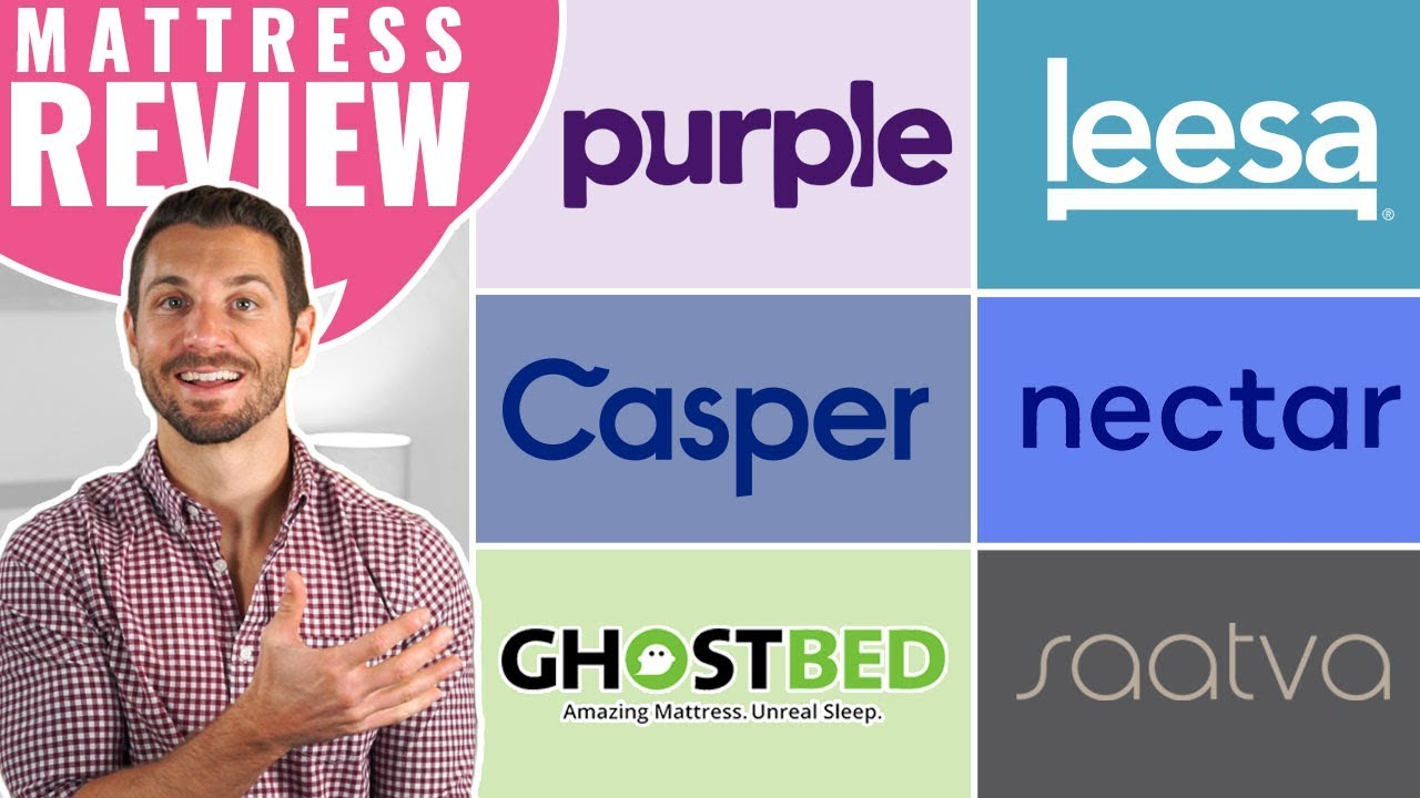 Casper Vs Purple Leesa Nectar Ghostbed Saatva Mattress Review Guide 2019