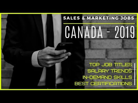 Sales & Marketing Jobs - Canada 2019