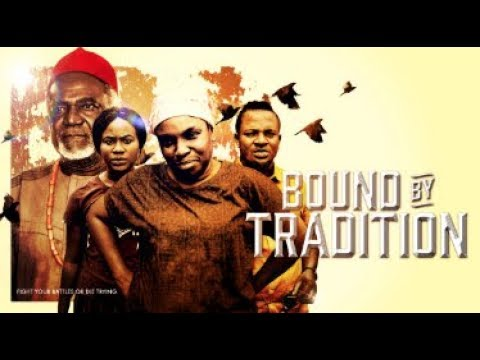 BOUND BY TRADITION  - Latest 2017 Nigerian Nollywood Drama Movie (20 min preview)