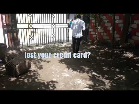 ARE YOU LOST CREDIT CARD? this is what you have to do