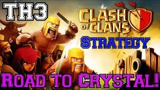 Clash of Clans: Townhall 3 Road to Crystal League Ep.1