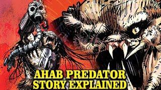 AHAB PREDATOR FULL STORY EXPLAINED ENGINEER HUNTER YAUTJA LORE AND HISTORY EXPLORED