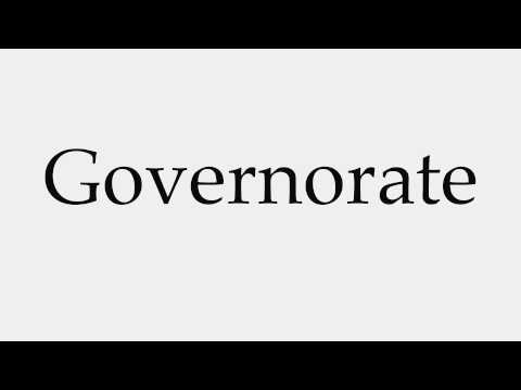 How to Pronounce Governorate