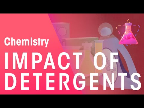 Environmental Impacts of Detergents | Chemistry for All | The Fuse School