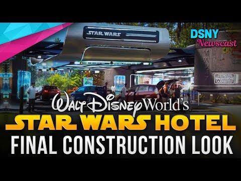 FINAL LOOK At STAR WARS HOTEL Construction At Walt Disney World - Disney News - 11/05/19