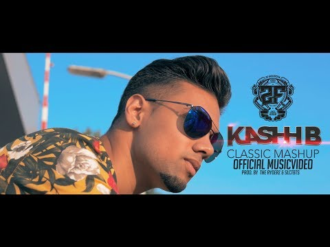 KASHH-B ★ CLASSIC MASHUP | 2FAMOUSCRW & THE RYDERZ (OFFICIAL MUSICVID)
