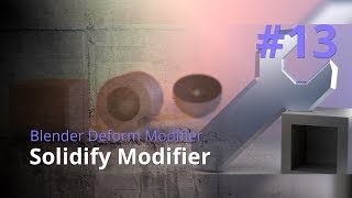 Blender Generate Modifier #13 - Solidify Modifier