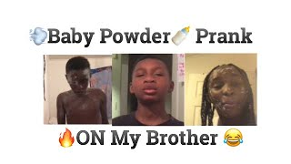 BABY POWDER PRANK ON BROTHER!! GETS CRAZY! MADDD FUNNY