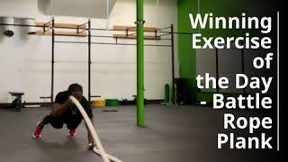 Exercise of the Day - Battle Rope Planks