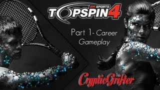 Top Spin 4 - Part 1 Career Gameplay