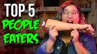 TOP 5 People Who Eat People // Dark 5 | Snarled