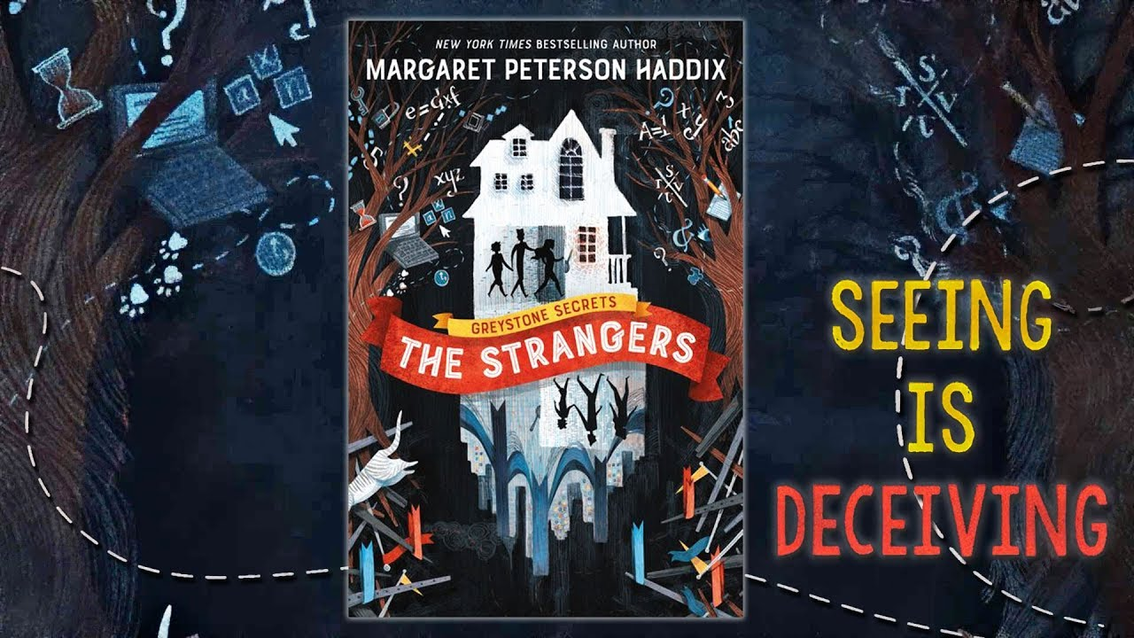 Greystone Secrets #1: The Strangers - Margaret Peterson