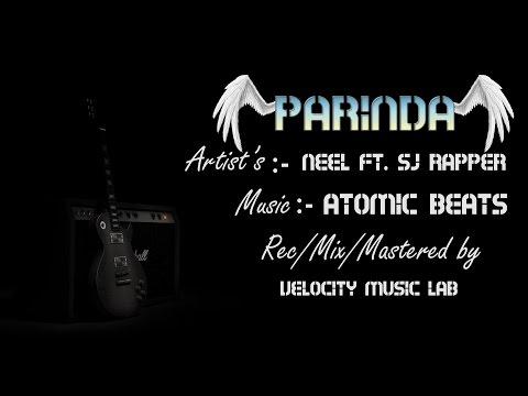 Neel - Parinda Ft. Sj Rapper | New Hindi Song | 2016 |