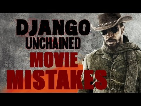 MOVIE MISTAKES - Django Unchained [HD]
