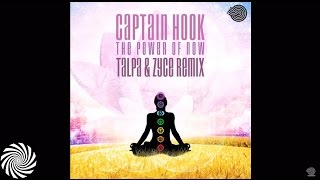Captain Hook - The Power of Now (Talpa & Zyce Remix)