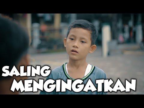 SALING MENGINGATKAN || A SHORT MOVIE BY AWKALIK