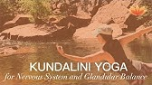 Kriya to Balance and Recharge the Nervous and Immune System