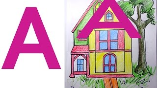"""How to Draw House Drawing Using Letter """"A"""" Alphabet for Kids"""