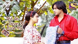 Yeh Un Dinon Ki Baat Hai   Sameer Is Impressed By Naina's Sincerity   Best Moments