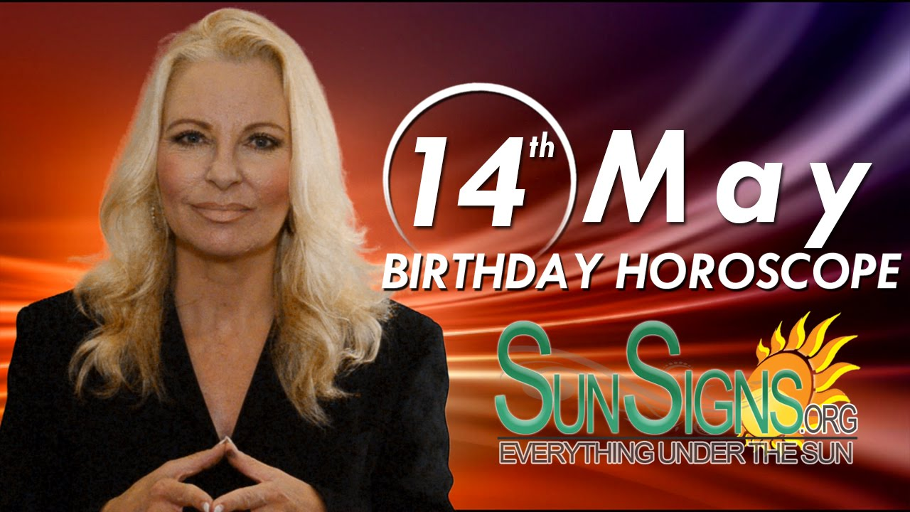May 14 Zodiac Horoscope Birthday Personality | SunSigns Org