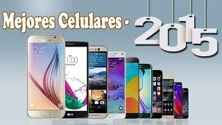 Top 10: Mejores Teléfonos Móviles 2015 | ¿Que Celular Comprar? | Julio 2015