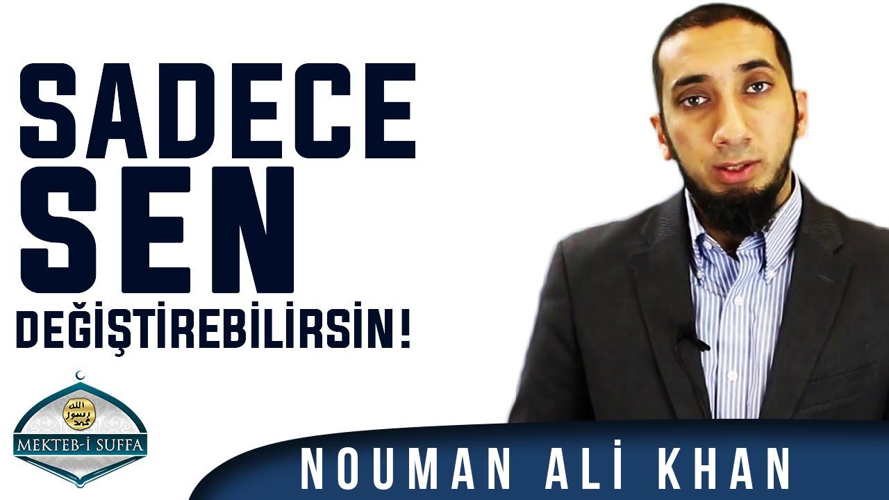 Hayatını Sadece Sen Değiştirebilirsin [Nouman Ali Khan] [Türkçe Altyazılı | Mekteb-i Suffa]