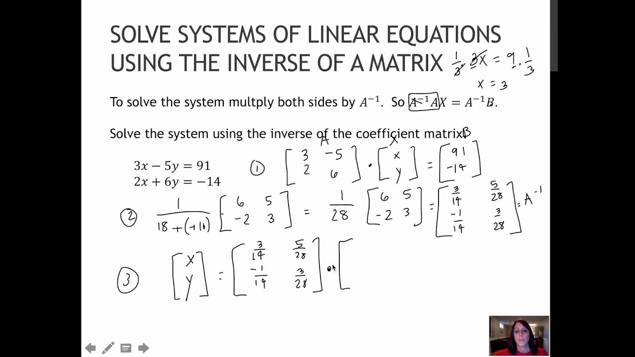 137 Solve Systems of Linear Equations using the Inverse of a ...
