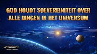 Christelijke muziek - God houdt soevereiniteit over alle dingen in het universum (Documentaire)