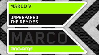 Marco V - Unprepared (Marcel Woods Remix)