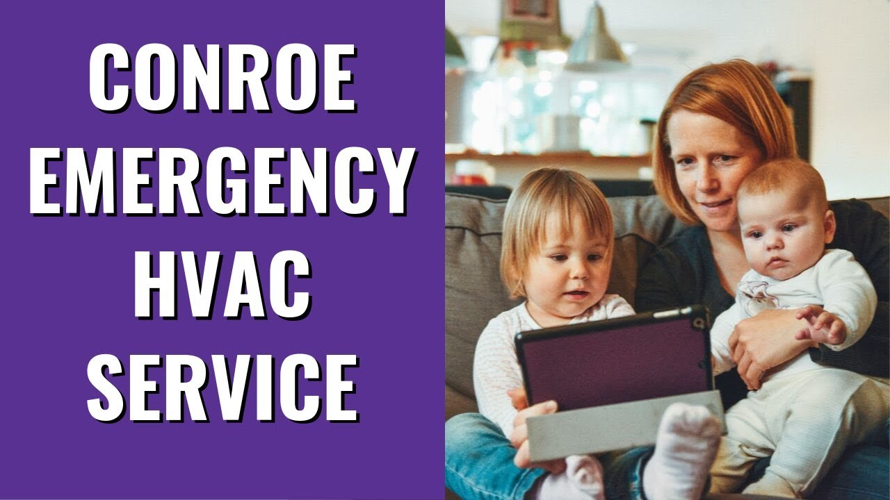 The Single Strategy To Use For Conroe Emergency Hvac Service