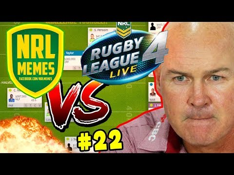 NRL MEMES VS RUGBY LEAGUE LIVE 4 | NRL Fantasy Fanatic Round 21 2017