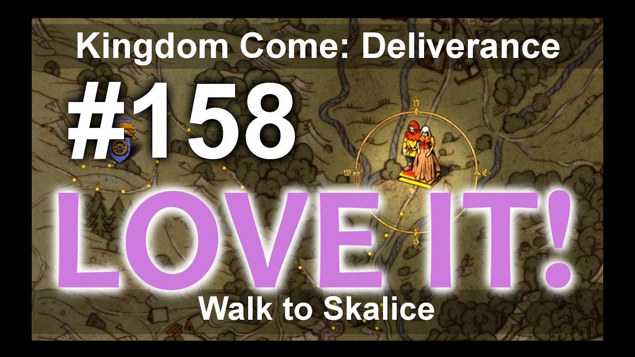 Download Kingdom Come - Walk to Skalice/Procházka do Skalice #158 KCD Kingdom Come