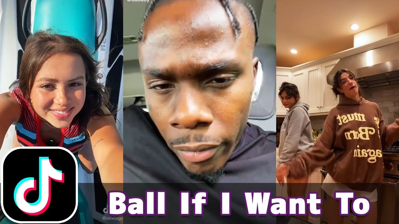 Ball If I Want To - DaBaby | TikTok Compilation